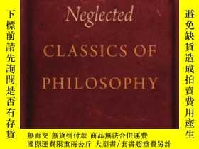 二手書博民逛書店Ten罕見Neglected Classics Of PhilosophyY364682 Eric Schli