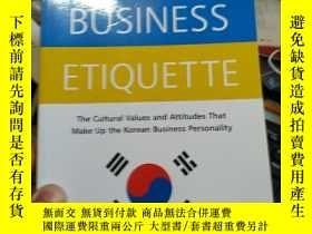 二手書博民逛書店Korean罕見Business Etiquette: The Cultural Values andY246