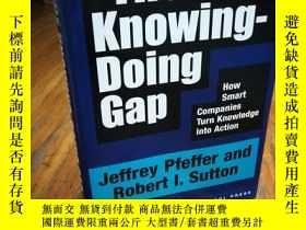 二手書博民逛書店The罕見Knowing-Doing Gap: How Smar