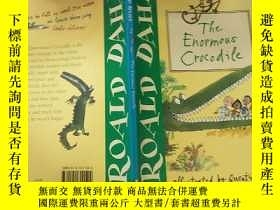 二手書博民逛書店the罕見enormous crocodile 巨大的鱷 魚、Y200392