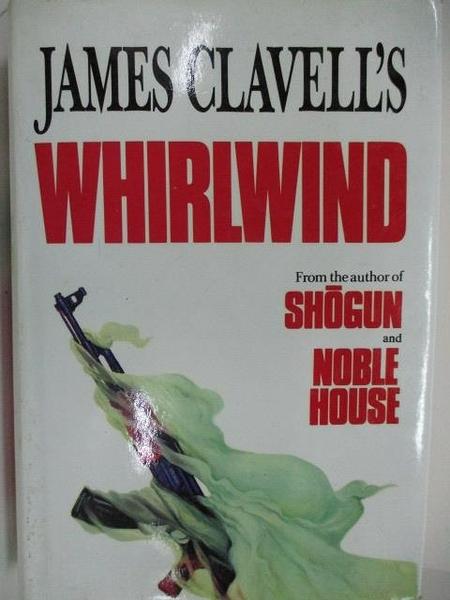 【書寶二手書T4/原文小說_DJF】WHIRLWIND_James Clavell s