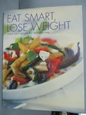 【書寶二手書T5/養生_WFM】Eat Smart, Lose Weight_Thomas, Karen