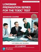 Longman Preparation Series for the TOEIC Test: Advanced Course, 6/E W/MP..