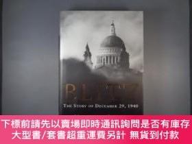 二手書博民逛書店Blitz:罕見The Story of December 29, 1940-閃電戰:1940年12月29日的故事