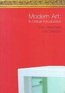 二手書博民逛書店 《Modern Art: A Critical Introduction》 R2Y ISBN:0415172357│Psychology Press