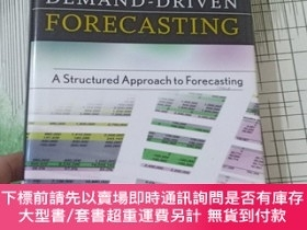 二手書博民逛書店Demand-Driven罕見Forecasting: A Structured Approach To Fore