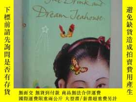 二手書博民逛書店The罕見drink and dream Teahouse 英文