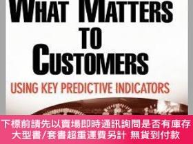 二手書博民逛書店預訂Measure罕見What Matters To Customers: Using Key Predictiv