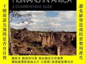 二手書博民逛書店The罕見Evolution Of Modern Humans In Africa-現代人類在非洲的進化Y43