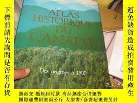 二手書博民逛書店ATLAS罕見HISTORIQUE DU CANADA 1 DE