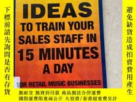二手書博民逛書店50罕見IDEAS TO TRAIN YOUR SALES STAFF IN 15 MINUTES A DAY(每