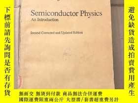 二手書博民逛書店semiconductor罕見physics an introduction(P856)Y173412