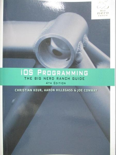 【書寶二手書T7/原文書_QXX】IOS Programming-The Big Nerd Ranch Guide_Ke