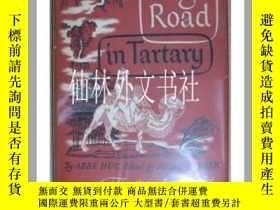 二手書博民逛書店【罕見】韃靼高路High Road in Tartary 1948年 精裝Y27248 Abridged Ne