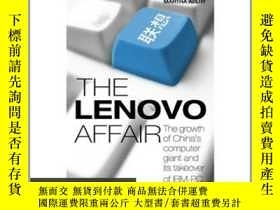 二手書博民逛書店The罕見Lenovo Affair: The Growth o