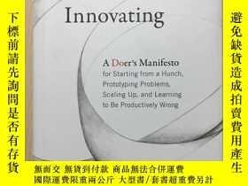 二手書博民逛書店Innovating:罕見A Doer s Manifesto