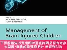 二手書博民逛書店Management罕見Of Brain Injured Children (oxford Medical Pub