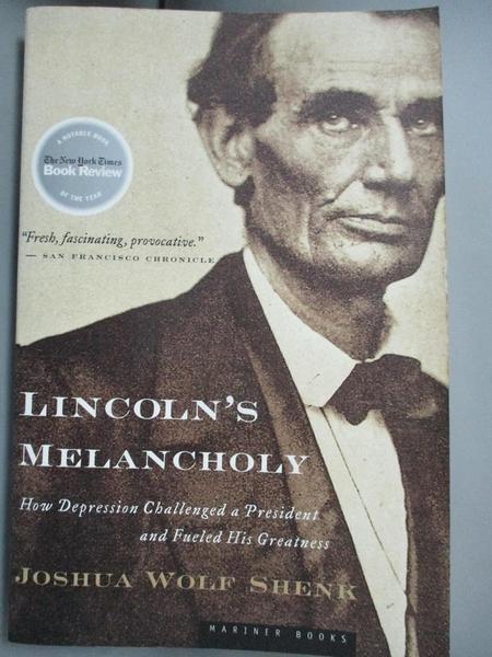 【書寶二手書T1/傳記_IMS】Lincoln's Melancholy: How Depression Challenged a President