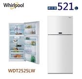 【佳麗寶】-留言享加碼折扣(Whirlpool 惠而浦)521L上下門玻璃面板冰箱 【WDT2525LW】