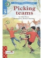 二手書博民逛書店《Picking Teams - Read with Ladyb
