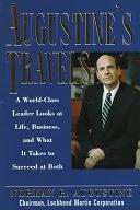 二手書 Augustine s Travels: A World-class Leader Looks at Life, Business, and what it Takes to Succeed R2Y 0814403972
