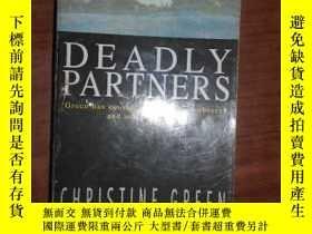 二手書博民逛書店DEADLY罕見PARTNERS5633 ISBN:978074