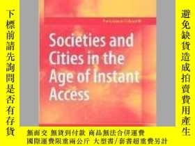 二手書博民逛書店Societies罕見and Cities in the Age of Instant AccessY4057