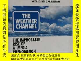 二手書博民逛書店英文原版罕見THE WEATHER CHANNEL 氣象頻道Y182780 FRANK BATTEN 弗蘭