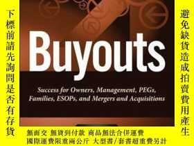 二手書博民逛書店Buyouts:罕見Success for Owners, Management, PEGs, ESOPs and