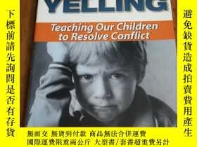二手書博民逛書店Tired罕見of Yelling: Teaching Our