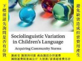 二手書博民逛書店Sociolinguistic罕見Variation In Children s LanguageY46453