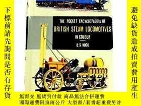 二手書博民逛書店【罕見】Pocket Encyclopaedia of British Steam Locomotives in