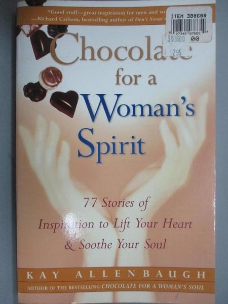 【書寶二手書T1/心理_IHD】Chocolate for a Woman's Spirit: 77 Stories of Inspiration t