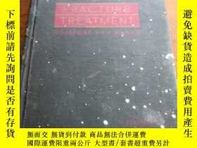 二手書博民逛書店《FRACTURE罕見TREATMENT》精裝Y203467 出版1958