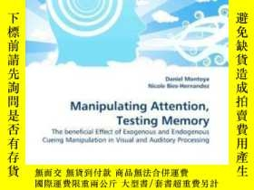 二手書博民逛書店Manipulating罕見Attention, Testing