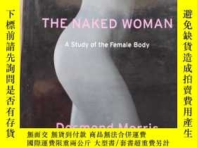 二手書博民逛書店The罕見Naked Woman: A Study Of The