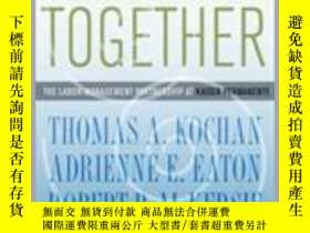 二手書博民逛書店Healing罕見Together: The Labor-Management Partnership at Ka