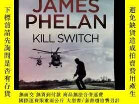 二手書博民逛書店英文原版罕見kill switchY254456 james phelan ISBN:97807336344