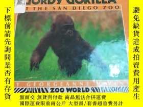 二手書博民逛書店raising罕見gordy gorilla at the sa