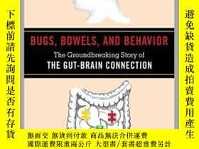 二手書博民逛書店Bugs,罕見Bowels, and BehaviorY410016 Skyhorse Publishing