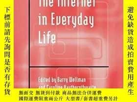 二手書博民逛書店The罕見Internet In Everyday LifeY362136 Caroline Haythorn