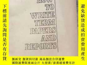 二手書博民逛書店How罕見to Write Term Papers and Re