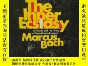 二手書博民逛書店he罕見Inner Ecstasy:The Power and