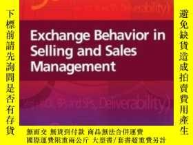 二手書博民逛書店Exchange罕見Behavior In Selling And Sales ManagementY2555