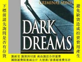 二手書博民逛書店Dark罕見Dreams: Sexual Violence, Homicide And The Criminal