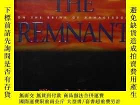 二手書博民逛書店英文原版罕見The Remnant by Tim Jenkins