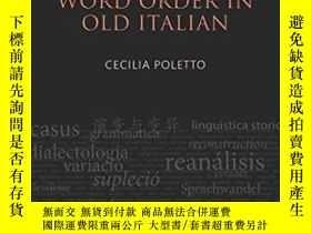 二手書博民逛書店Word罕見Order In Old ItalianY466342 Cecilia Poletto Oup O
