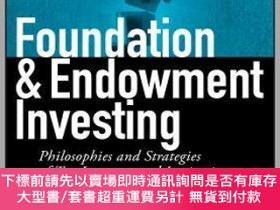 二手書博民逛書店預訂Foundation罕見And Endowment Investing: Philosophies And S