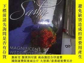 二手書博民逛書店SIGNATUER罕見SASHA:MAGNIFICENT WEDDINGS BY DESIGN  薩沙夫人:精心設