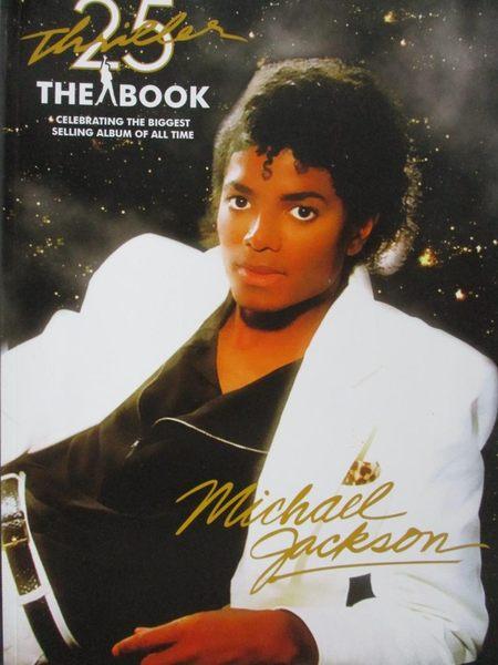 【書寶二手書T7/傳記_ZEY】Thriller 25th Anniversary-The Book, Celebrat